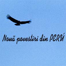 Diaporama – Nouă Povestiri din Peru
