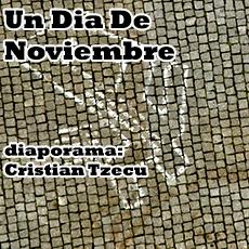 Diaporama – Un Dia De Noviembre