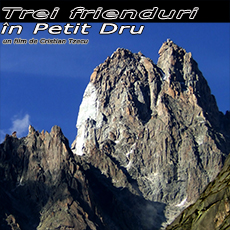 Video – Trei Frienduri in Petit Dru