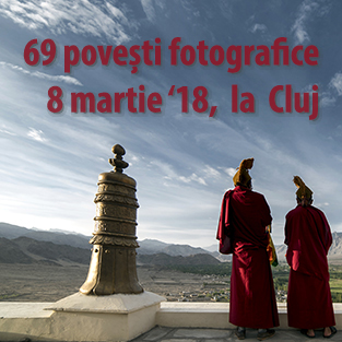 69 povești fotografice – workshop la Cluj, 8.03.2018. Gratuit